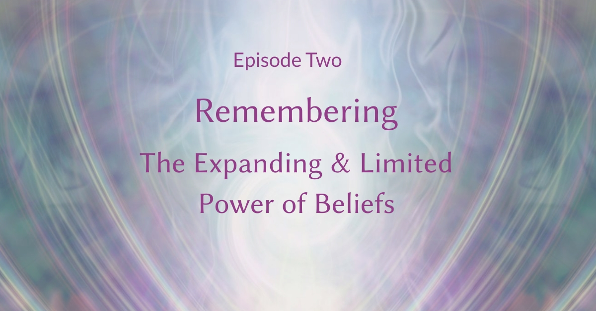 Remembering - The Power of Belief Episode 2
