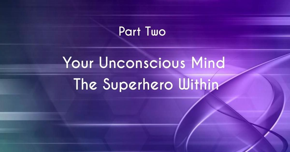 Awaken to the Superhero within