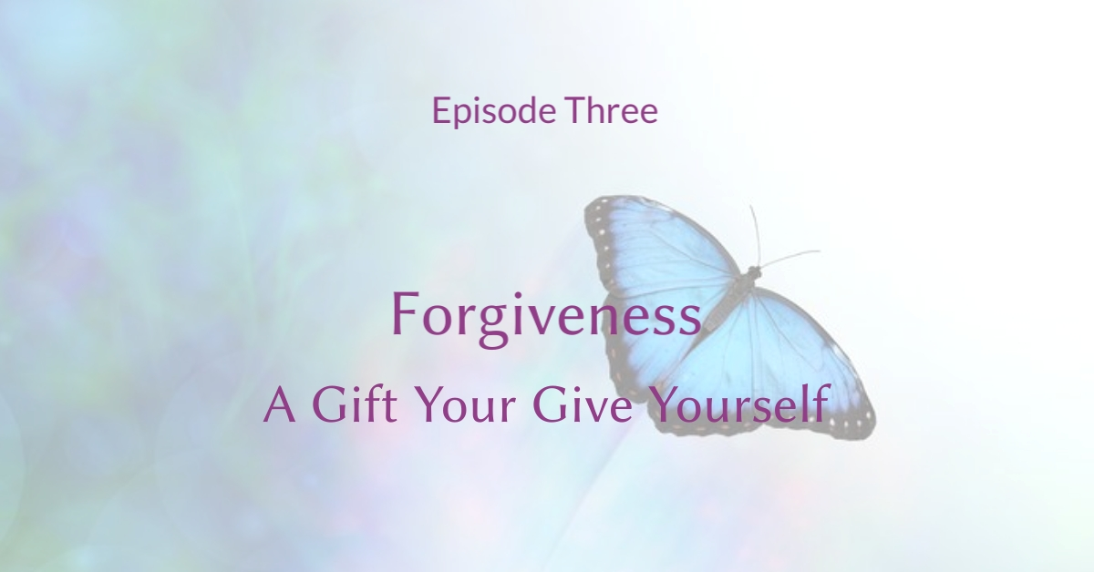 Forgiveness - A Gift You Give Yourself