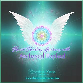 Heart Healing Journey with Archangel Raphael