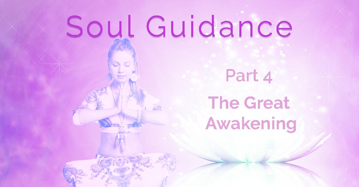 Soul Guidance The Great Awakening