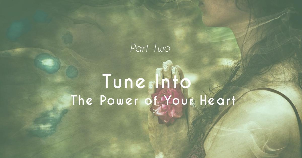 Healing Power of Your Heart