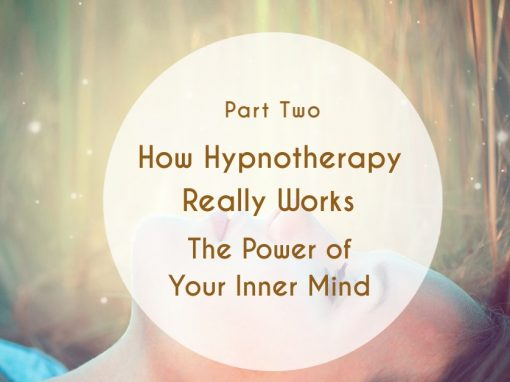 How Hypnotherapy Really Works – The Power of Your Inner Mind