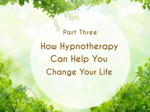 How Hypnotherapy Can Help You Change Your Life