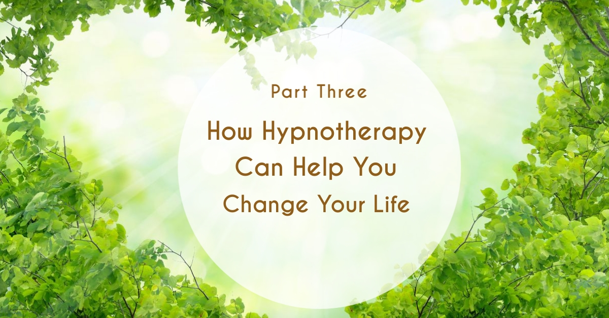 How Hypnotherapy Can Help Change Your Life