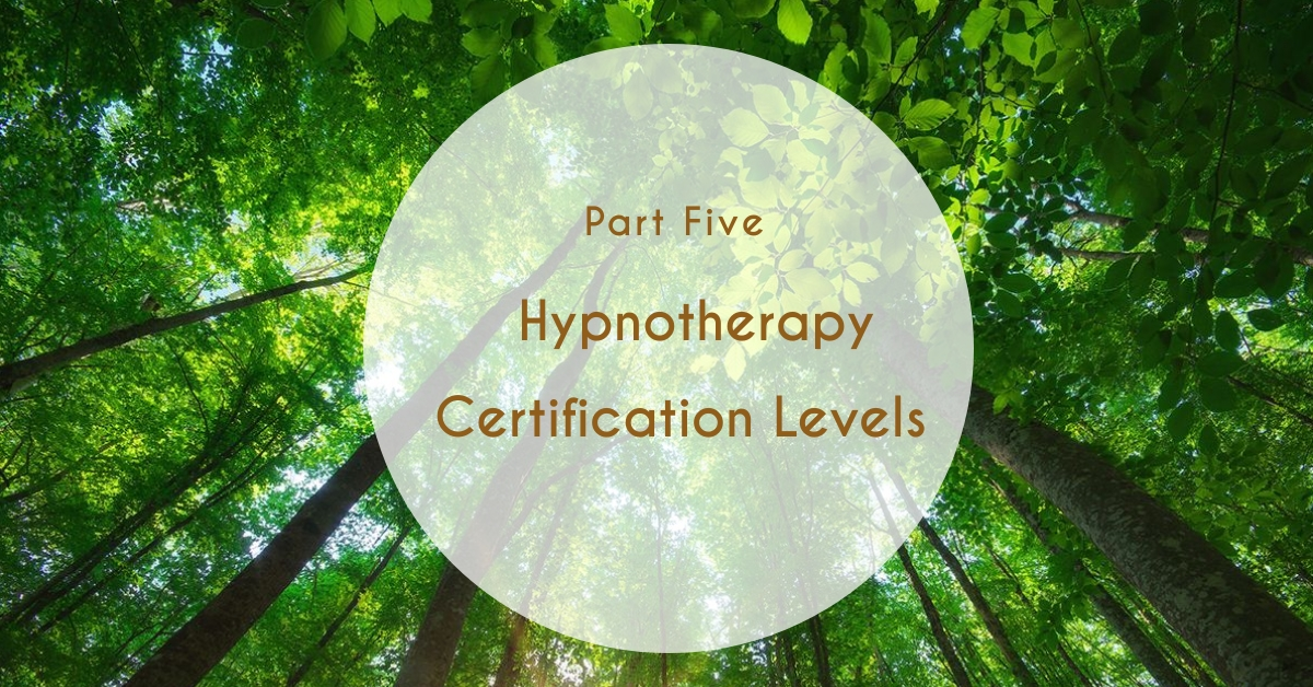 Hypnotherapy - Levels of Certification