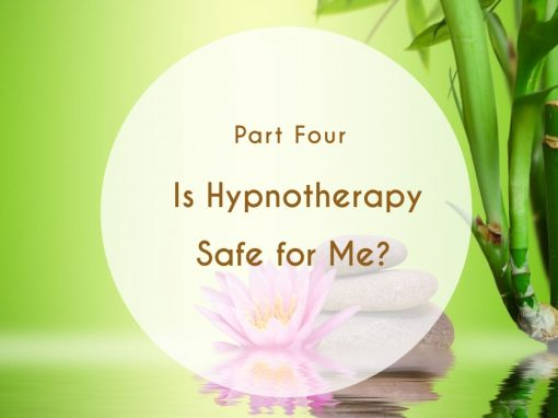 Is Hypnotherapy Safe for Me?