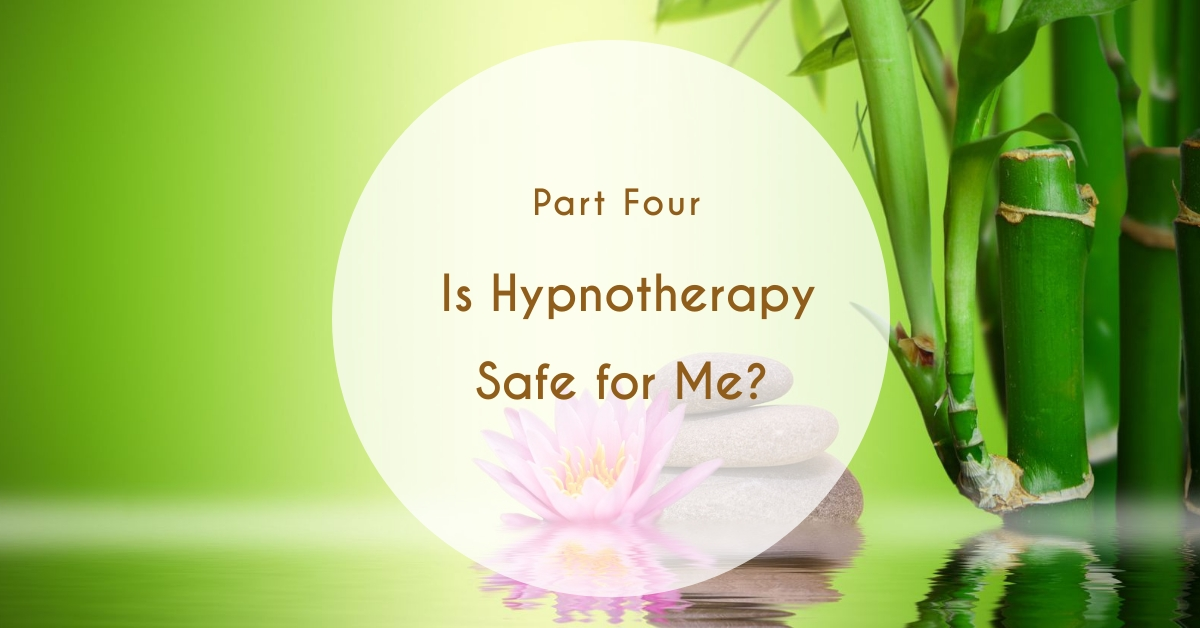 Is Hypnotherapy Safe for Me