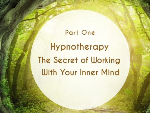 Hypnotherapy – The Secrets of Working with Your Inner Mind
